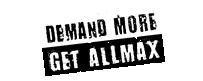 Demand More. Get ALLMAX.